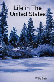 Life in the United States by Willie Seth image