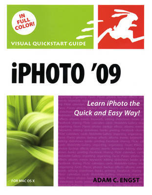 iPhoto 09 for Mac OS X: Visual QuickStart Guide by Adam C Engst