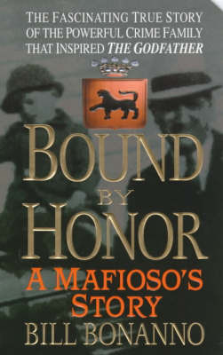 Bound by Honour by Bill Bonanno