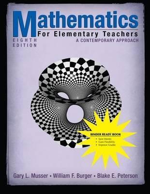 Mathematics for Elementary Teachers by Gary L. Musser