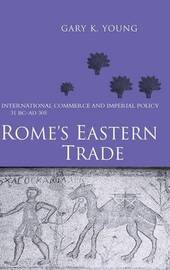 Rome's Eastern Trade by Gary K Young image