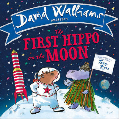 The First Hippo on the Moon by David Walliams image