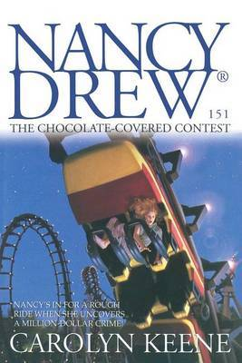 Nancy Drew #151: The Chocolate Covered Contest by Carolyn Keene