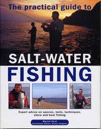 Practical Guide to Salt-water Fishing by Martin Ford