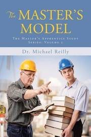 The Master's Model by Dr Michael Reilly image