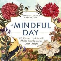 A Mindful Day by David Dillard-Wright