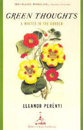 Green Thoughts by Eleanor Perenyi