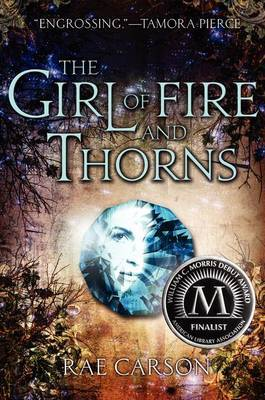 The Girl of Fire and Thorns by Rae Carson image