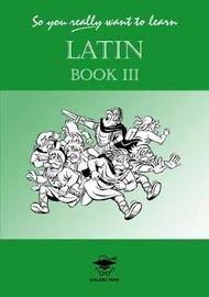 So You Really Want to Learn Latin by N.R.R. Oulton image