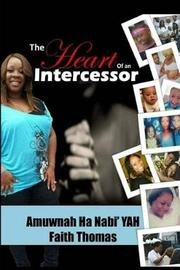 The Heart of an Intercessor by Faith Thomas image