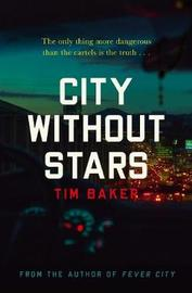 City Without Stars by Tim Baker image