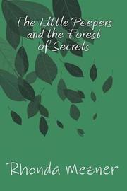 The Little Peepers and the Forest of Secrets by Rhonda M Mezner image