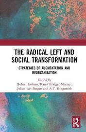 The Radical Left and Social Transformation