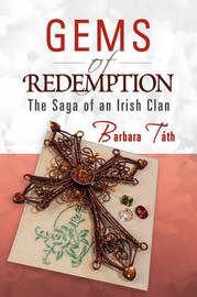 Gems of Redemption by Barbara Tth