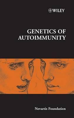 The Genetics of Autoimmunity by Novartis Foundation