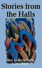 Stories from the Halls by Sam Ladach-Bark image