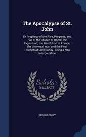 The Apocalypse of St. John by George Croly
