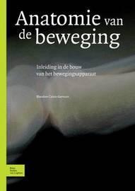 Anatomie Van de Beweging by Blandine Calais-Germain