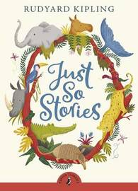 Just So Stories (Puffin Classics) by Rudyard Kipling image