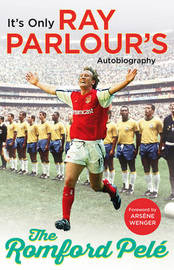 The Romford Pele by Ray Parlour