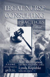 Legal Nurse Consulting Practices, Third Edition image