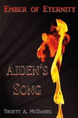 Aiden's Song by MR Truett Anthony McDaniel image