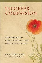 To Offer Compassion by Doris Andrea Dirks