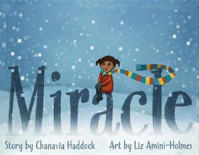 Miracle by Chanavia Haddock image