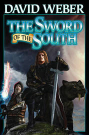 Sword of the South by David Weber