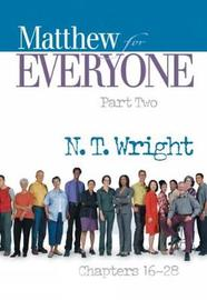 Matthew for Everyone, Part 2 by N.T. Wright