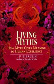 Living Myths by J.F. Bierlein image