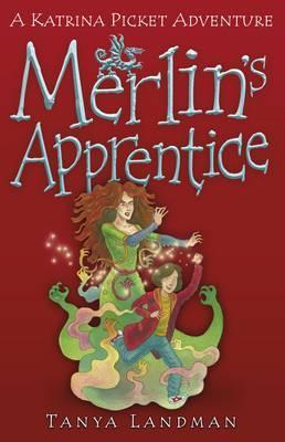 Merlin's Apprentice by Tanya Landman