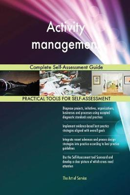 Activity Management Complete Self-Assessment Guide by Gerardus Blokdyk image