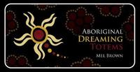 Aboriginal Dreaming Totems by Brown