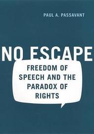No Escape by Paul Passavant