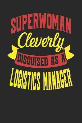 Superwoman Cleverly Disguised As A Logistics Manager by Maximus Designs