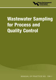 Wastewater Sampling for Process & Quality Control - MOP OM-1 by Water Environment Federation image