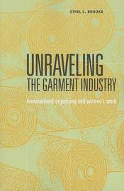 Unraveling the Garment Industry by Ethel Carolyn Brooks