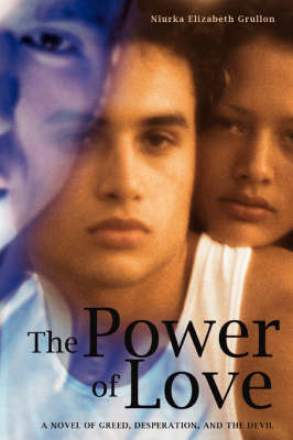 The Power of Love by Niurka Elizabeth Grullon