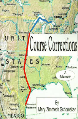 Course Corrections by Mary Zimmeth Schomaker (Consultant, Houston, Texas, USA)