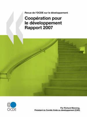 Revue De L'OCDE Sur Le Developpement: Cooperation Pour Le Developpement - Rapport 2007 - Volume 9-1 by OECD Publishing