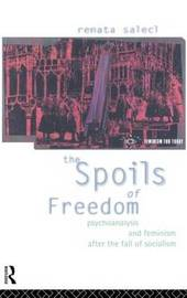 The Spoils of Freedom by Renata Salecl image