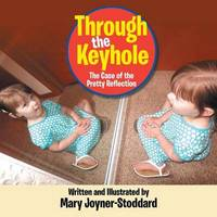 Through the Keyhole by Mary Joyner - Stoddard