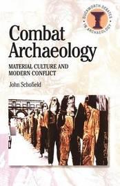 Combat Archaeology by John Schofield