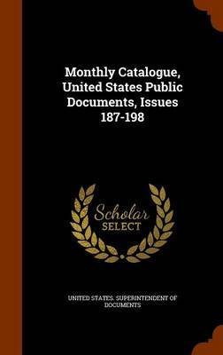 Monthly Catalogue, United States Public Documents, Issues 187-198 image
