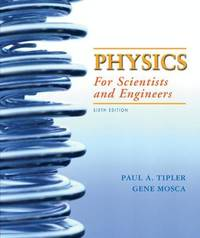 Physics for Scientists and Engineers by Paul A Tipler image