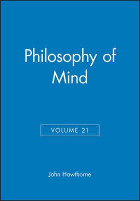 Philosophy of Mind, Volume 21