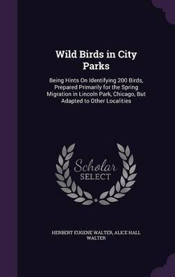 Wild Birds in City Parks by Herbert Eugene Walter image