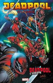 Deadpool Classic Volume 12: Deadpool Corps by Rob Liefeld