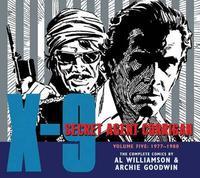 X-9 Secret Agent Corrigan Volume 5 by Archie Goodwin